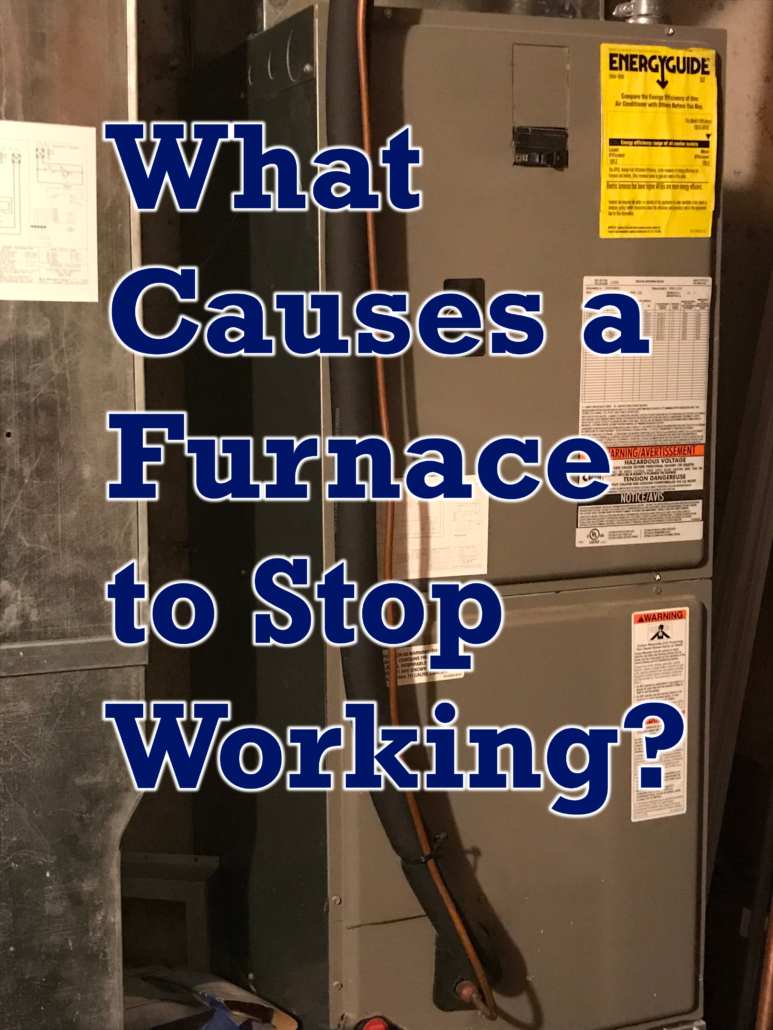 What Causes a Furnace to Stop Working