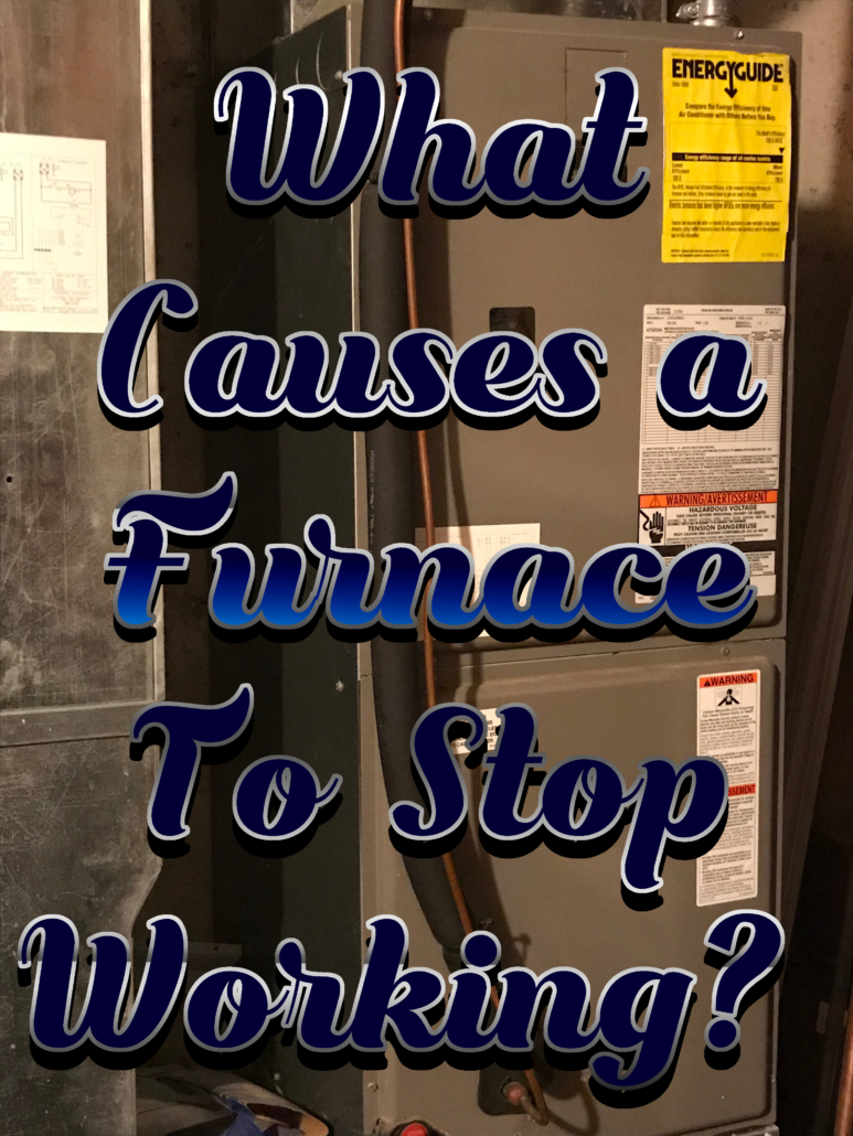 What Causes a Furnace to Stop Working?